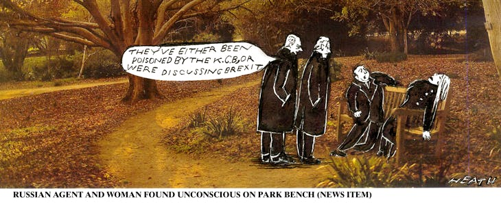 "Man and woman found unconscious on a park bench. Observers: ""They've either been poisoned by the K.G.B., or were discussing Brexit."""
